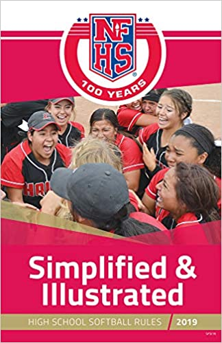 2019 Nfhs Softball Rules Simplified Illustrated National