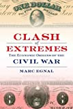 Clash of Extremes, Marc Egnal, 080909536X