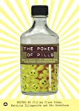 img - for The Power of Pills: Social, Ethical and Legal Issues in Drug Development, Marketing and Pricing book / textbook / text book