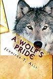 A Wolf's Pride (Love Bites Book 3)