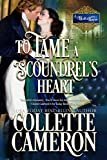 To Tame a Scoundrel's Heart: A Historical Regency Romance (A Waltz with a Rogue Book 4)