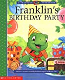 Franklin's Birthday Party, Paulette Bourgeois, 043920383X