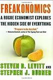 img - for Freakonomics: A Rogue Economist Explores the Hidden Side of Everything by Steven D. Levitt (2005-05-01) book / textbook / text book