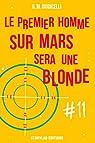 Le premier homme sur Mars sera une blonde, épisode 11 par Giudicelli