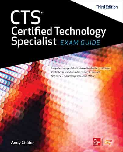 CTS Certified Technology Specialist Exam Guide, Third Edition