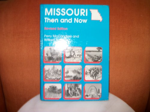 Missouri Then and Now