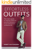 Effortless Outfits: The Men's Guide to Matching Clothes for Powerful Impression in Personal and Professional Life