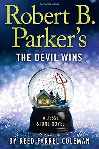 Robert B. Parker's the Devil Wins: A Jesse Stone Novel ISBN-13 9780399169465