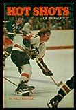 Hot Shots of Pro Hockey, Walt MacPeek, 0394931041