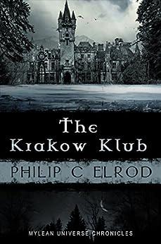 The Krakow Klub (Mylean Universe Chronicles) by [Elrod, Philip C.]