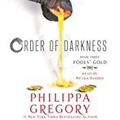 Fools' Gold: Order of Darkness, Book 3 | Philippa Gregory