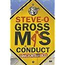Steve-O: Gross Misconduct