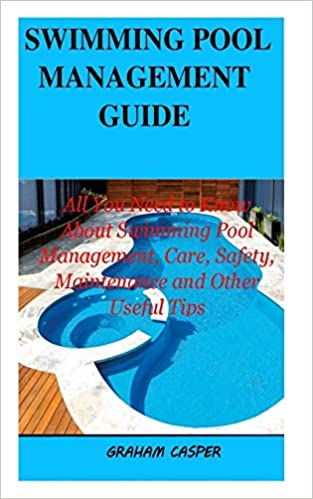 Swimming Pool Management Guide: All You Need to Know About Swimming ...