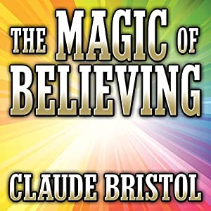 The Magic of Believing Audiobook