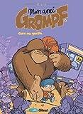 """Afficher """"Mon ami Grompf n° 2 Gare au gorille"""""""
