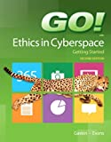 GO! Ethics in Cyberspace Getting Started, Gaskin, Shelley and Evans, Alan, 0133146774