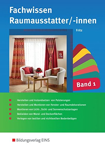 Fachwissen für Raumausstatter/-innen: Schülerband 1