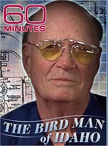 60 Minutes - The Birdman From Idaho (October 7, 2007)