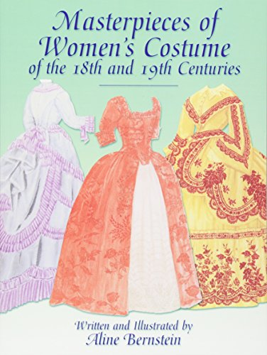 [Masterpieces of Women's Costume of the 18th and 19th Centuries (Dover Fashion and Costumes)] (18th Century English Costumes)