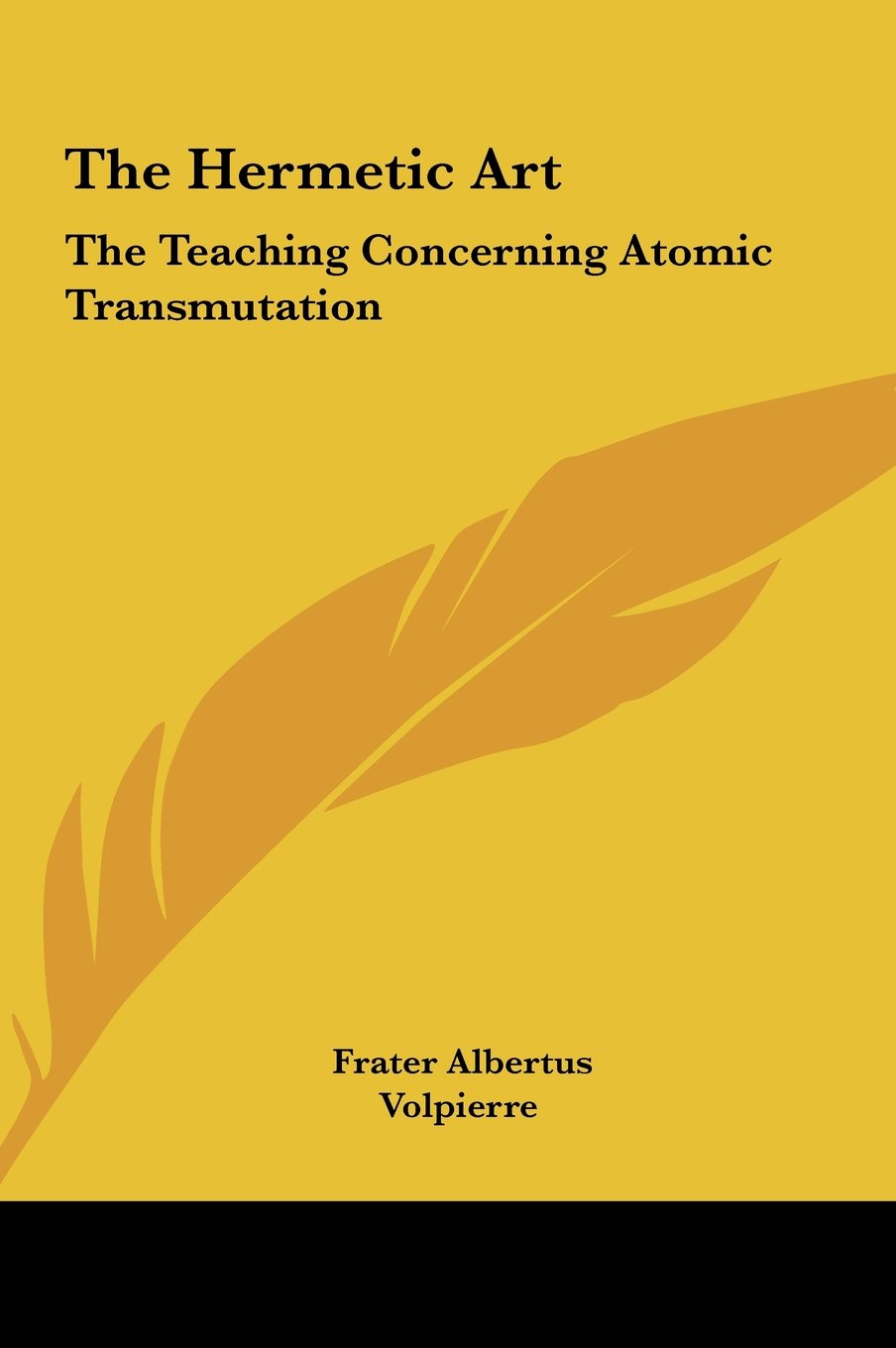 Download The Hermetic Art: The Teaching Concerning Atomic Transmutation PDF