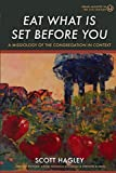 Eat What Is Set Before You: A Missiology of the