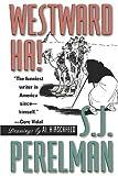 Westward Ha!, S. J. Perelman, 158080067X