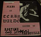 The Piano of Terry Waldo Sounds of Ragtime & Vaudeville
