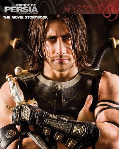 Prince of Persia: The Sands of Time Movie Storybook (Disney Prince of Persia: The Sands of Time) by Boaz Yakin (2010-04-13)