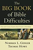 The Big Book of Bible Difficulties: Clear and Concise Answers from Genesis to Revelation