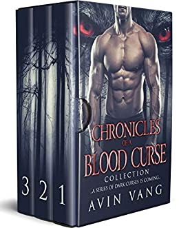 Chronicles of a Blood Curse: A Dark Paranormal Romance Collection