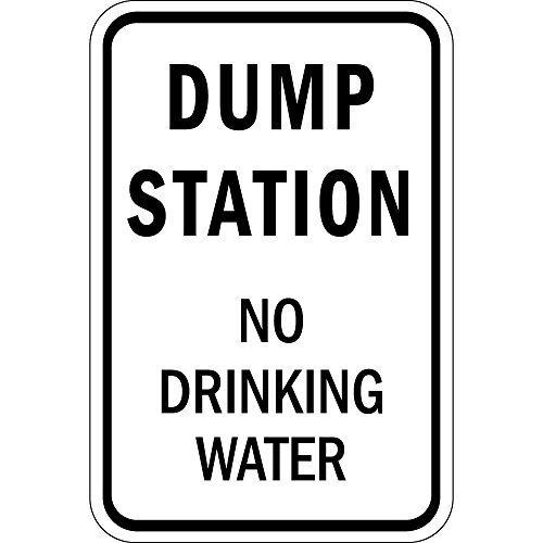 Dump Station No Drinking Water Aluminum Sign, 18