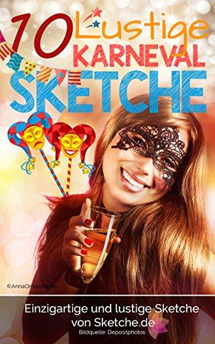 Amazon Com 10 Lustige Sketche Zu Karneval Einzigartige Und