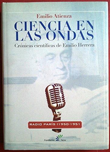 Descargar Libro Ciencia En Las Ondas: Crónicas Científicas De Emilio Herrera Atienza Rivero Emilio