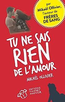 Tu ne sais rien de l'amour par Ollivier