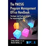 img - for The PMOSIG Program Management Office Handbook: Strategic and Tactical Insights for Improving Results book / textbook / text book