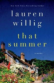 That Summer: A Novel by [Willig, Lauren]