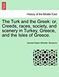 The Turk and the Greek, Samuel Green Wheeler Benjamin, 1241527180