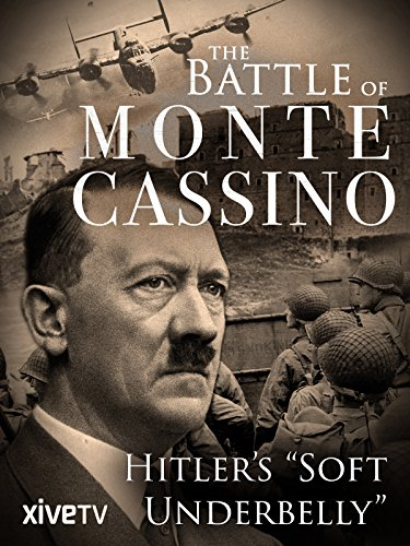 The Battle of Monte Cassino: Hitler's