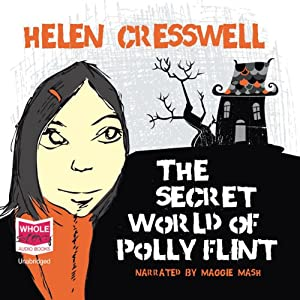 The Secret World of Polly Flint Audiobook