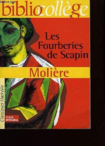 Bibliocollege: Les Fourberies De Scapin Par Moliere, Livret Pedagogique