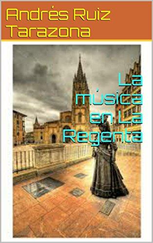 Descargar Libro La Música En La Regenta Andrés Ruiz Tarazona