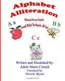 Alphabet Alliteration Bilingual Navajo English, Adele Marie Crouch, 1484825632