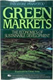 Green Markets : The Economics of Sustainable Development, Panayotou, Theodore, 1558152229