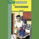 The Accuser: Quickreads | Anne Schraff