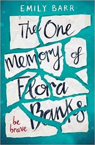 The One Memory Of Flora Banks: Amazon.es: Emily Barr: Libros en idiomas extranjeros