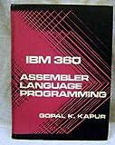 IBM 360 Assembler Language Programming, Gopal K. Kapur, 0471458406