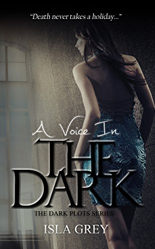 Book: A Voice in the Dark by Isla Grey