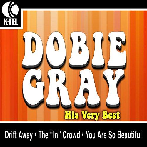 Dobie Gray - His Very Best (Dobie Gray Best Of Dobie Gray)