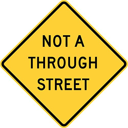(Traffic Signs - Not a Through Street, Florida, California 12 x 8 Aluminum Sign Street Weather Approved Sign 0.04 Thickness)