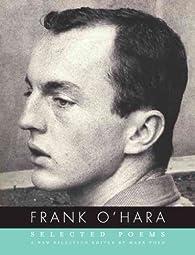 Selected Poems  par Frank O'Hara